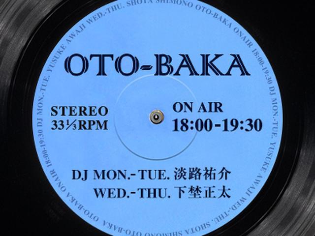 画像: OTO-BAKA - FM OH! 85.1