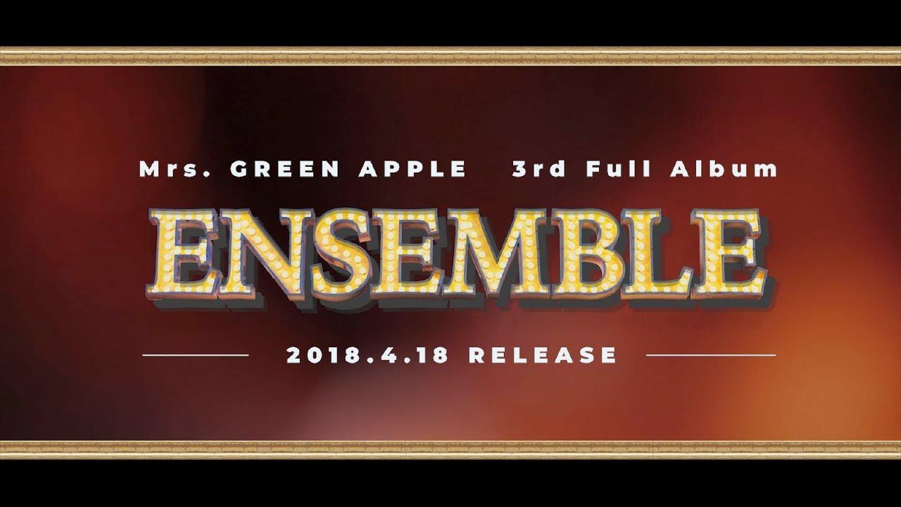 画像: Mrs. GREEN APPLE - 3rd Full Album「ENSEMBLE」ダイジェスト映像 www.youtube.com