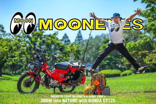 画像: MOONEYES STAFF O-Sumiya & Sunny Yano's ZOOM into NATURE with HONDA CT125