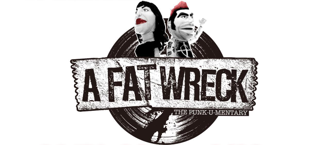 画像: 映画:A FAT WRECK:ア・ファット・レック 公式ウェブサイト