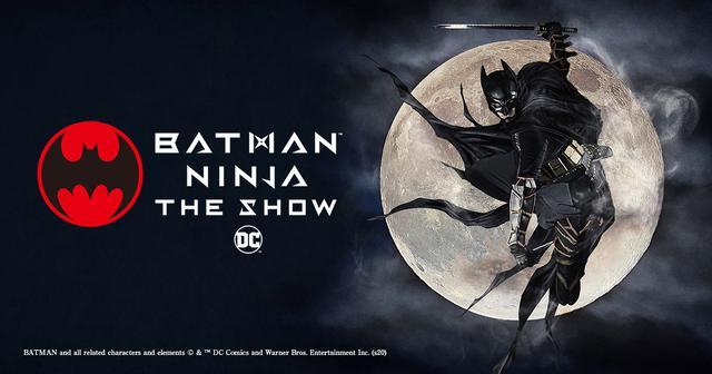 画像: BATMAN NINJA THE SHOW