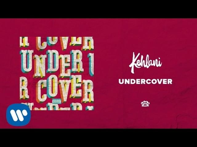 画像: Kehlani - Undercover [Official Audio] www.youtube.com