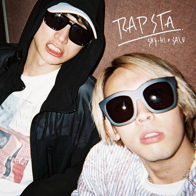 画像: SKY-HI「RAPSTA - Single」を iTunes で