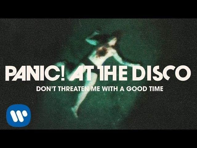 画像: Panic! At The Disco: Don't Threaten Me With A Good Time [OFFICIAL VIDEO] www.youtube.com