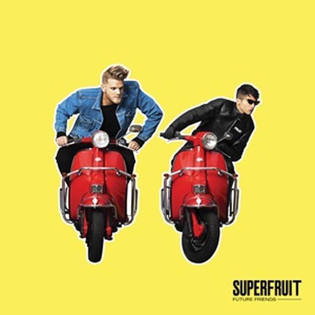 スーパーフルーツ、Superfruit、スコット、ミッチ、フューチャー・フレンズ