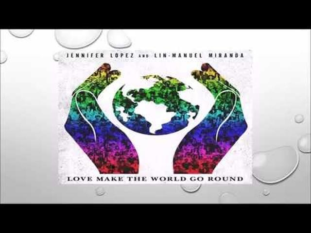 画像: Jennifer Lopez & Lin-Manuel Miranda – Love Make The World Go Round ( With Lyrics) www.youtube.com