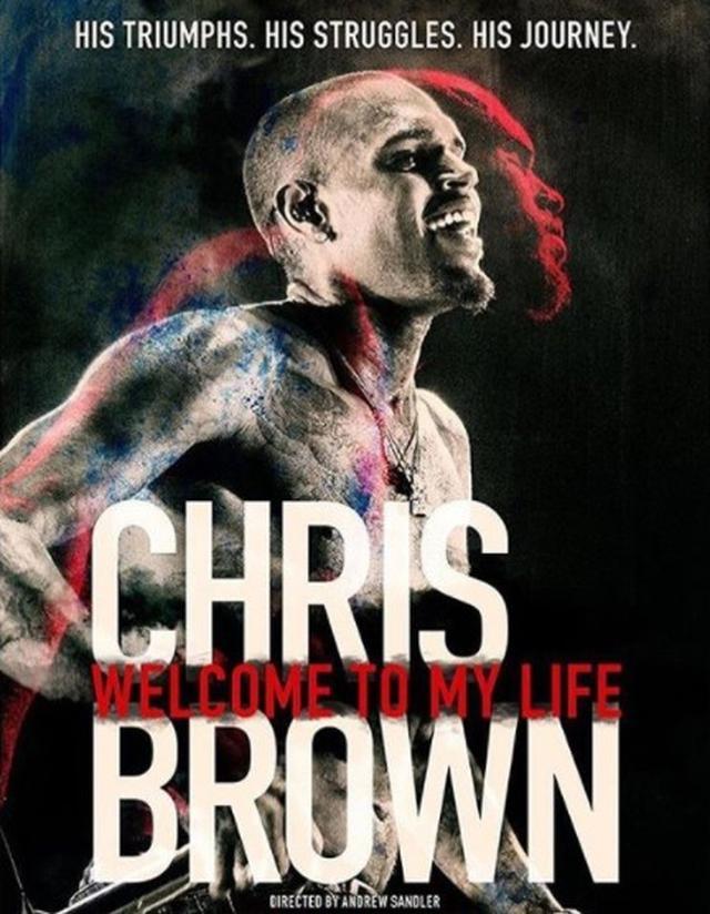 画像: 初ドキュメンタリー映画『Chris Brown: Welcome To My Life』のヴィジュアル写真。今年6月にアメリカで限定上映され、現在はiTunes等でも字幕付きで視聴可能。
