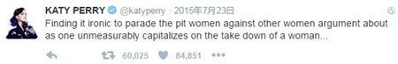 画像: ケイティ:「女性をこき下ろすことでお金儲けをしている人が女性同士の対立について語るなんて、皮肉なことね」