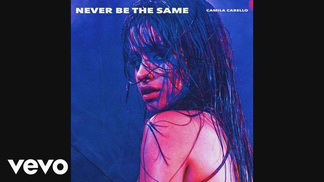 画像: Camila Cabello - Never Be the Same (Audio) youtu.be
