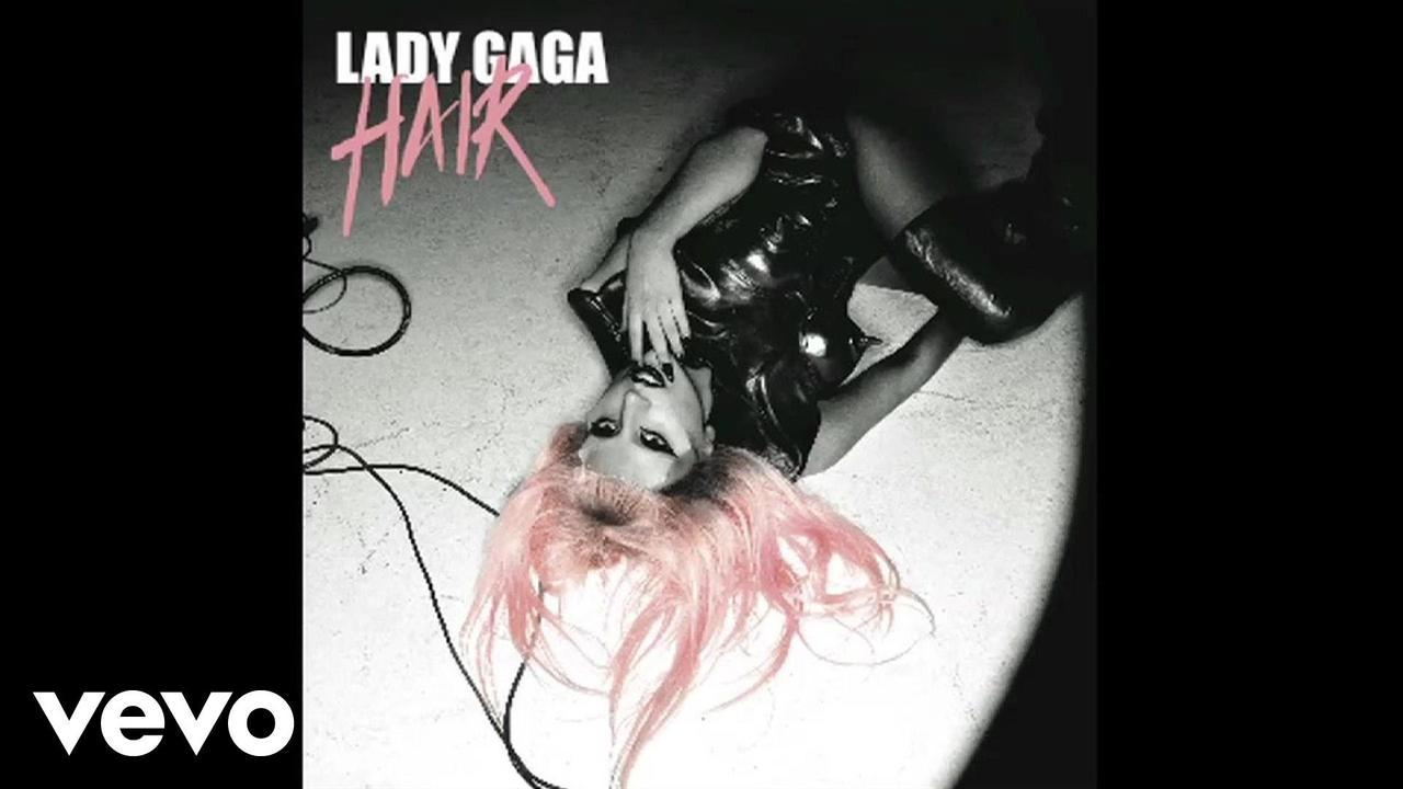 画像: Lady Gaga - Hair (Audio) www.youtube.com