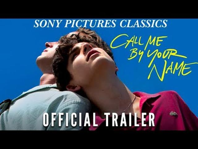 画像: Call Me By Your Name | Official Trailer HD (2017) www.youtube.com