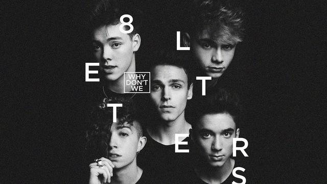 画像: Why Don't We - 8 Letters (Official Audio) youtu.be