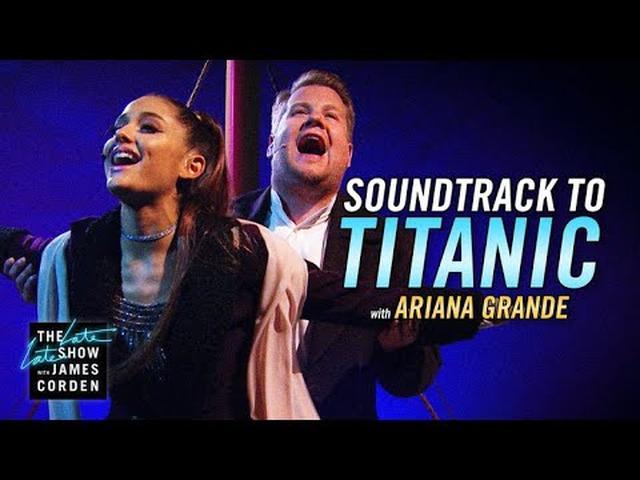 画像: Soundtrack to 'Titanic' w/ Ariana Grande & James Corden www.youtube.com