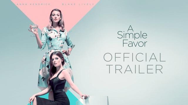 画像: A Simple Favor (2018 Movie) Official Trailer – Anna Kendrick, Blake Lively www.youtube.com