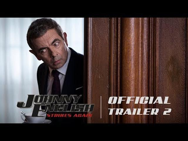 画像: Johnny English Strikes Again - Official Trailer #2 [HD] - In Theaters October 26 www.youtube.com