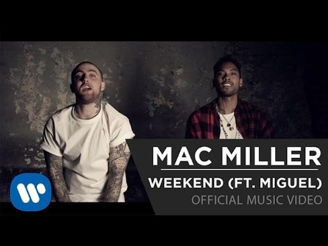 画像: Mac Miller - Weekend (Feat. Miguel) www.youtube.com