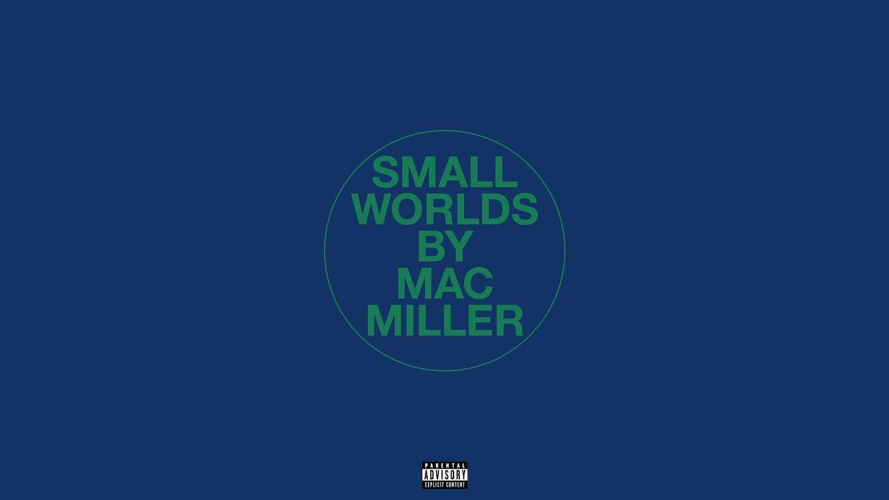 画像: Mac Miller - Small Worlds (Audio) www.youtube.com