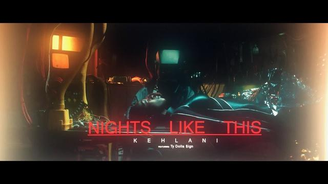 画像: Kehlani - Nights Like This (feat. Ty Dolla $ign) [Official Music Video] www.youtube.com