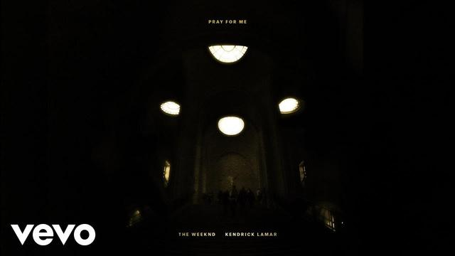 画像: The Weeknd, Kendrick Lamar - Pray For Me (Audio) www.youtube.com