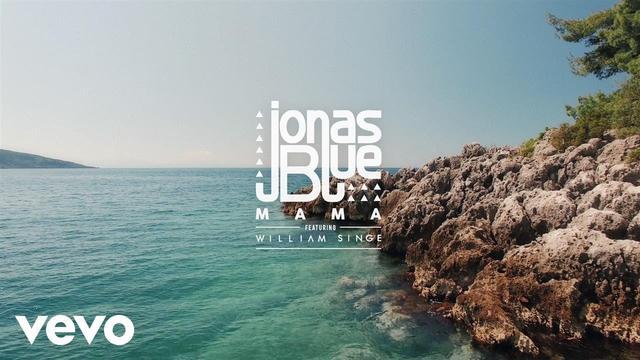 画像: Jonas Blue - Mama ft. William Singe www.youtube.com