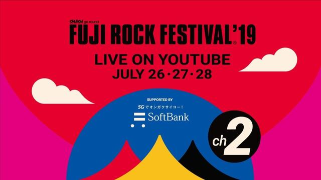 画像: FUJI ROCK FESTIVAL '19 LIVE Channel 2 youtu.be