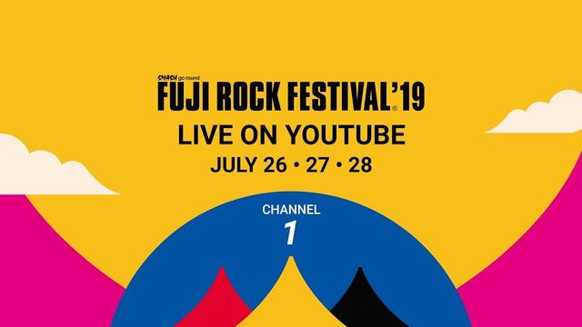 画像: FUJI ROCK FESTIVAL '19 LIVE Channel 1 youtu.be