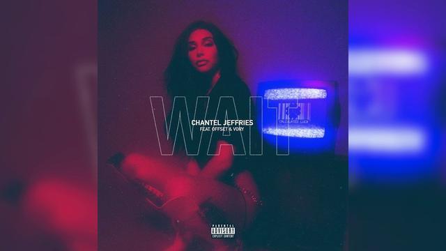 画像: Chantel Jeffries – Wait (feat. Offset & Vory) www.youtube.com