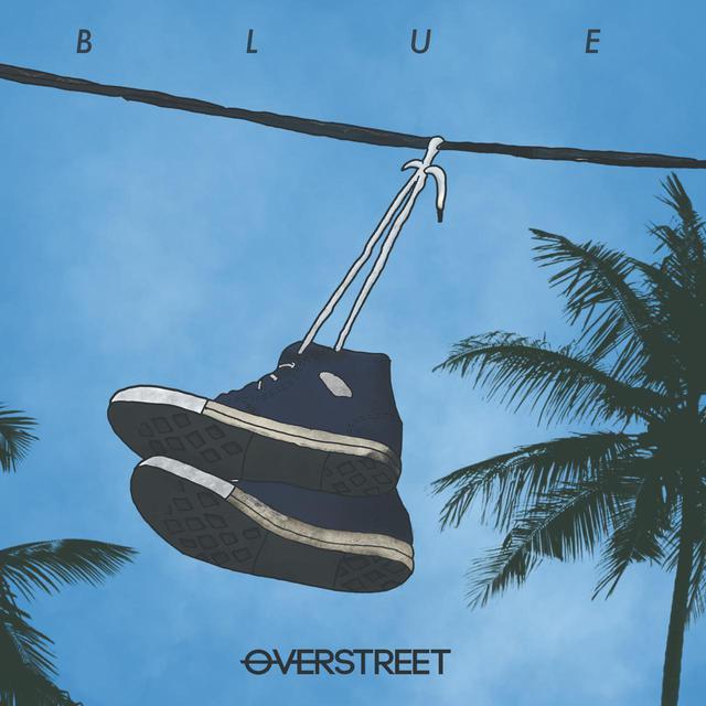画像2: オーヴァーストリートの新曲「Blue」が日本で先行配信