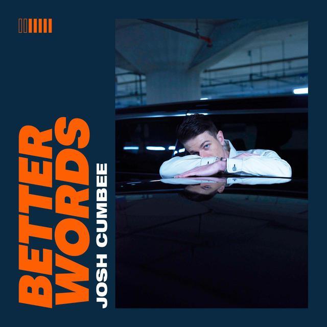画像: ジョシュ・カンビーが新曲「Better Words」をリリース