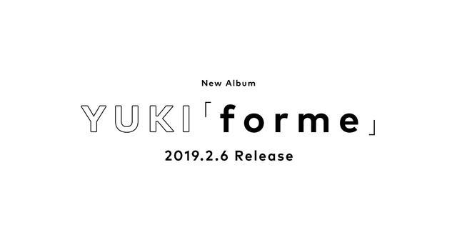 画像: YUKI New Album「forme」 2019.2.6 Release