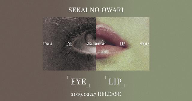 画像: SEKAI NO OWARI | 「Eye」「Lip」 | TOY'S FACTORY