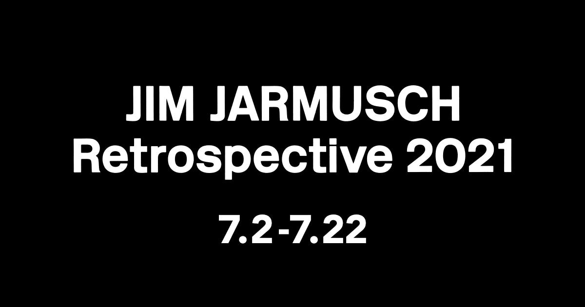 画像: 映画『ジム・ジャームッシュ レトロスペクティブ2021』公式サイト