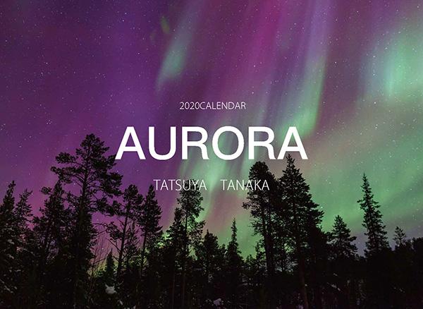 画像: カメラマン 2020カレンダーシリーズ 19 田中達也 「AURORA」-モーターマガジン Web Shop