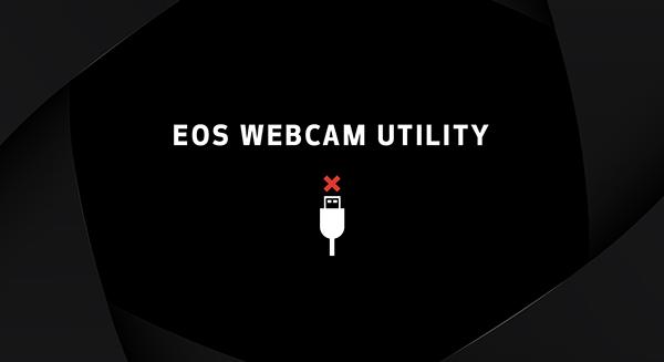 画像: キヤノン:一眼レフカメラ/ミラーレスカメラ EOS|EOS Webcam Utility