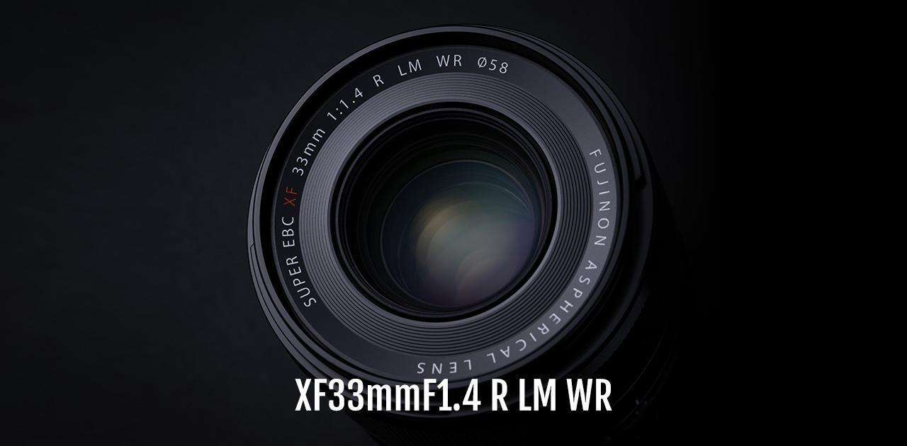 画像: フジノンレンズ XF33mmF1.4 R LM WR | Lenses | 富士フイルム Xシリーズ & GFX