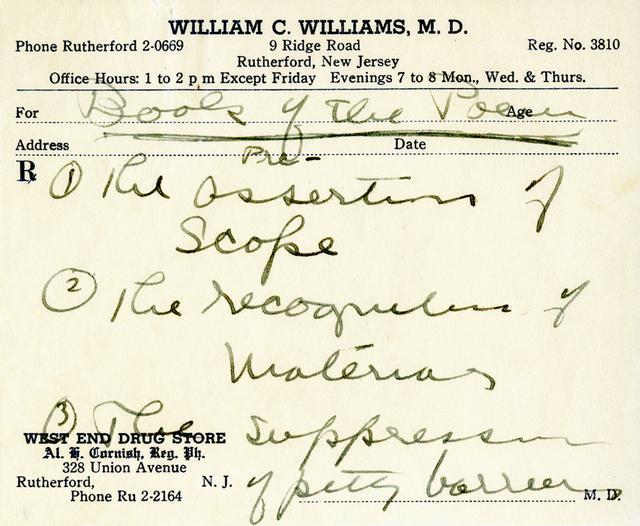 """画像: ウィリアム・カーロス・ウィリアムズは、医者であることと作家であることの両方を楽しんでいた。これは、全5巻の詩集『パターソン』(1946~1958)の創作アイデアを処方箋の用紙にメモしたもの WILLIAM CARLOS WILLIAMS, """"BOOK OF THE POEM,"""" PAGE 1, EL(B), WILLIAM CARLOS WILLIAMS COLLECTION,THE POETRY COLLECTION OF THE UNIVERSITY LIBRARIES, UNIVERSITY AT BUFFALO.USED BY PERMISSION OF THE WILLIAM CARLOS WILLIAMS ESTATE C/O OF JVNLA INC"""