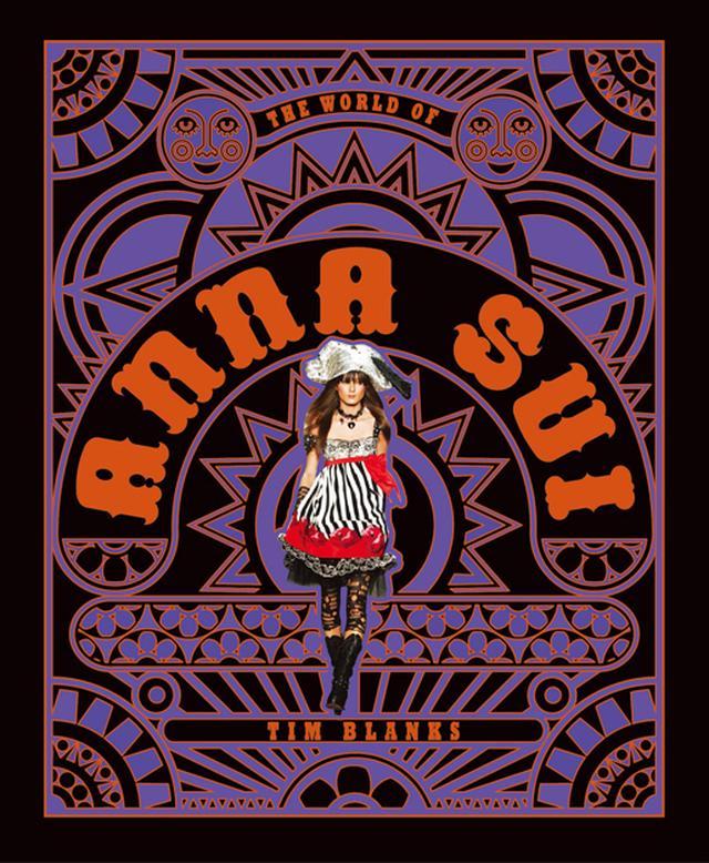 画像: 『The World of Anna Sui』日本版 ¥5,400 amazonおよび書店にて発売 表紙のアートワークは、ディーン・チョーチ・ランドリ、 写真はトマス・ラウが担当 ARTWORK BY DEAN CHOOCH LANDRY; PHOTOGRAPH BY THOMAS LAU