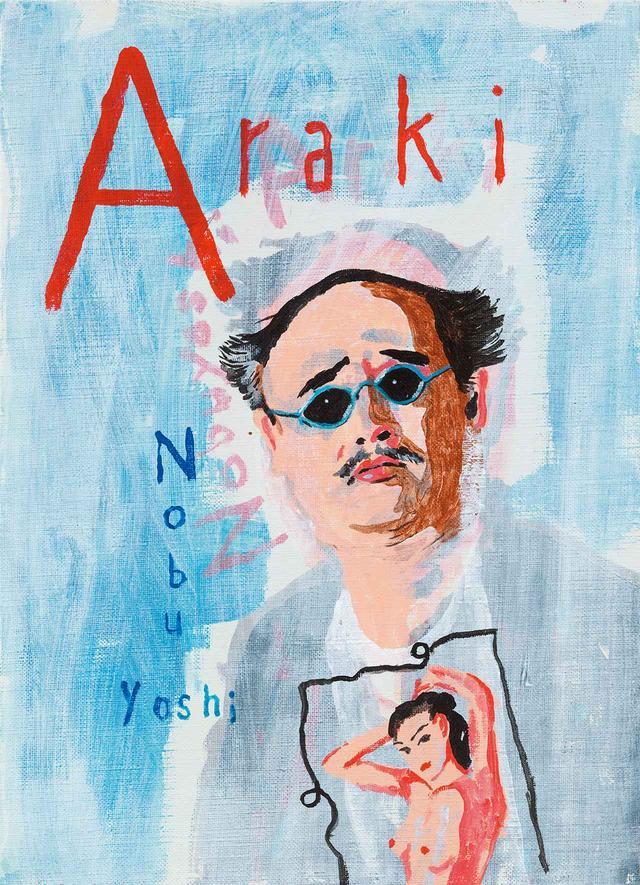 画像: 荒木経惟の肖像。「この絵は描いたり消したりしている」と横尾 Nobuyoshi Araki Photographer, Japan February 10th, 2014 Acrylic on canvas