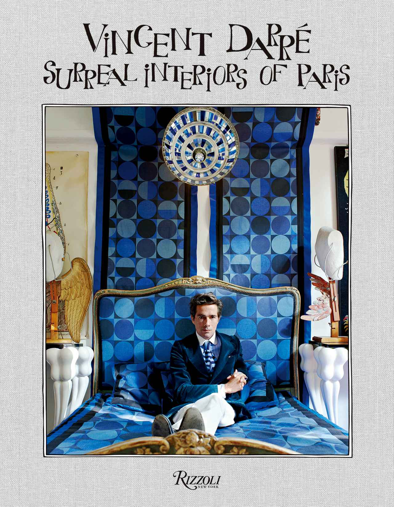 Images : 『Vincent Darré Surreal Interiors of Paris』 ¥7,700/RIZZOLI
