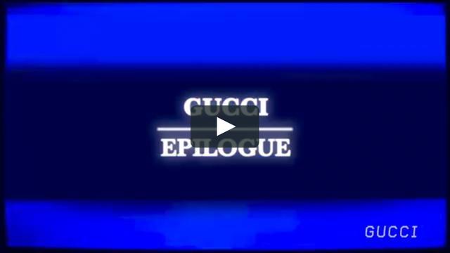 画像: GUCCI EPILOGUE COLLECTION © GUCCI vimeo.com