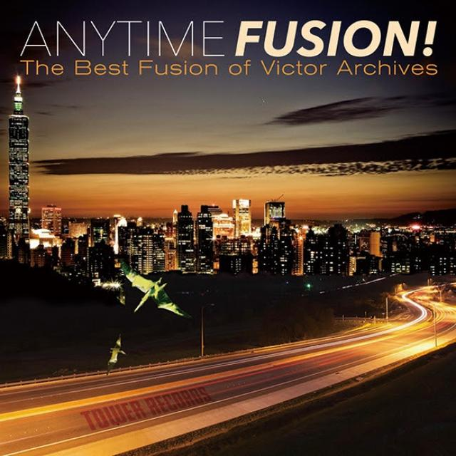 画像: V.A.「ANYTIME FUSION! The Best Fusion of Victor Archives」