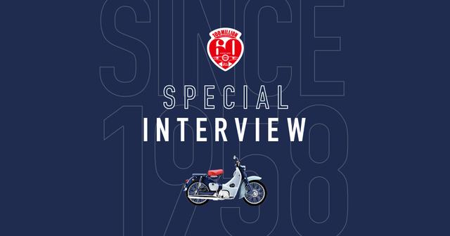 画像: SPECIAL INTERVIEW |Honda|Super Cub Anniversary|スーパーカブ生誕60周年・生産累計1億台記念サイト