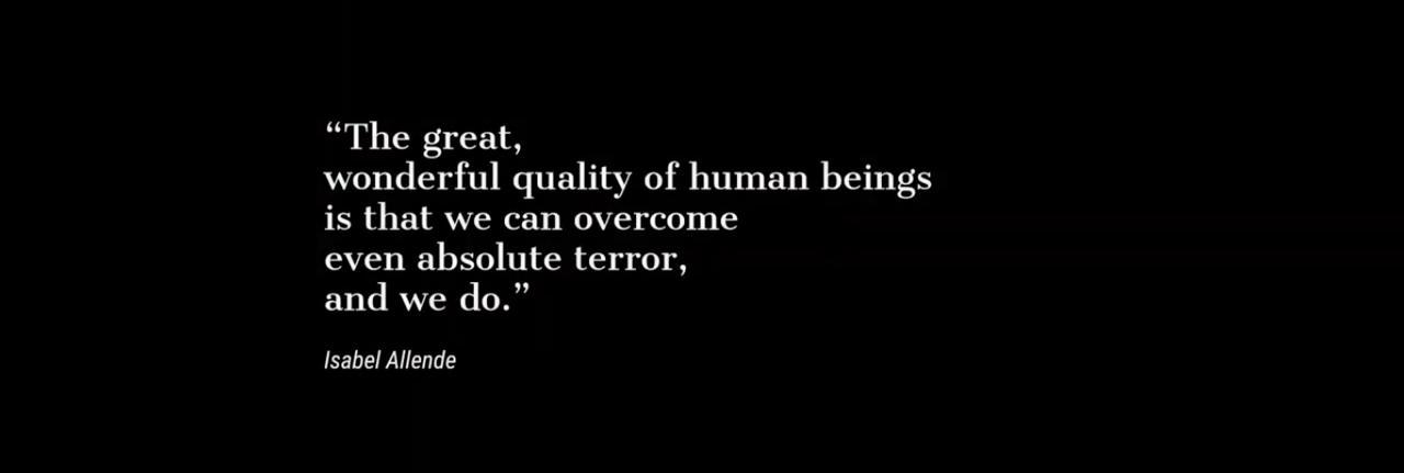 画像: 「人間の偉大で素晴らしい資質は、絶対的な恐怖さえも克服できることです」イサベル・アジェンデ(チリの小説家) www.youtube.com
