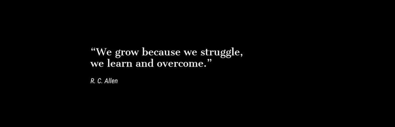 画像: 「私たちは成長する。なせなら私たちは闘い、私たちは学び、そして克服します」R.C.アレン(米国の経済学者) www.youtube.com