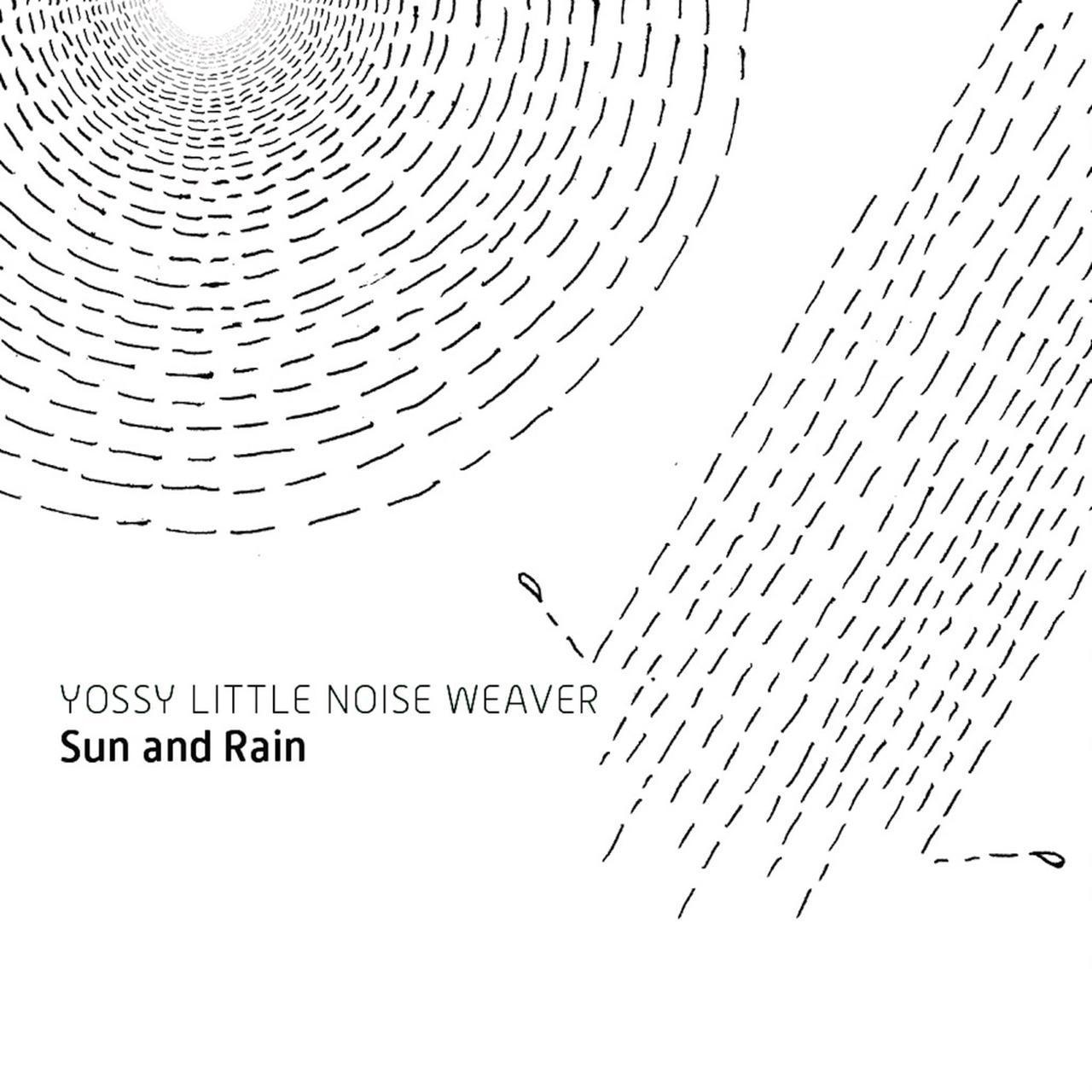 画像: Sun and Rain / YOSSY LITTLE NOISE WEAVER