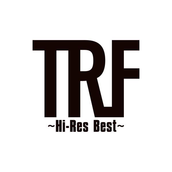 画像: TRF ~Hi-Res Best~ / TRF