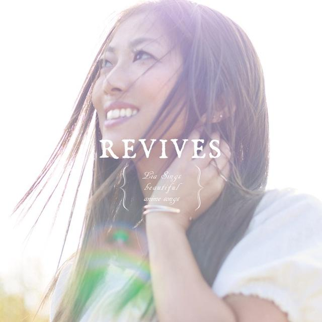 画像: REVIVES -Lia Sings beautiful anime songs- / Lia