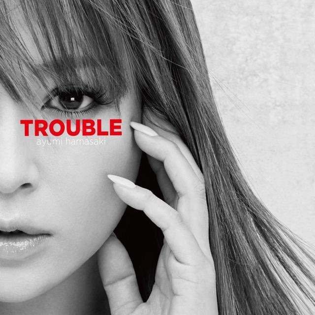 画像: TROUBLE / 浜崎あゆみ