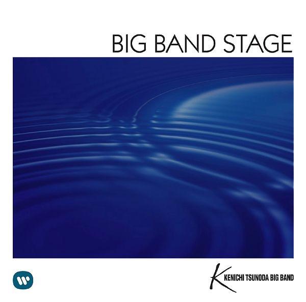 画像: BIG BAND STAGE 〜甦るビッグバンドサウンド〜/角田健一ビッグバンド