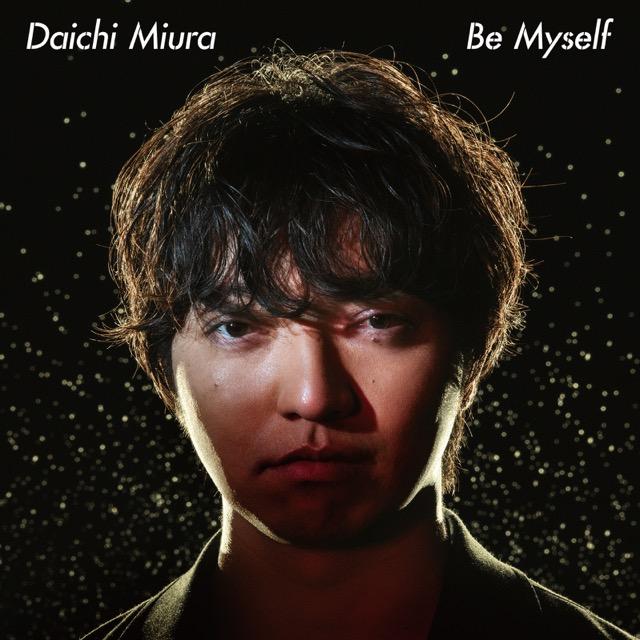 画像: Be Myself / 三浦大知